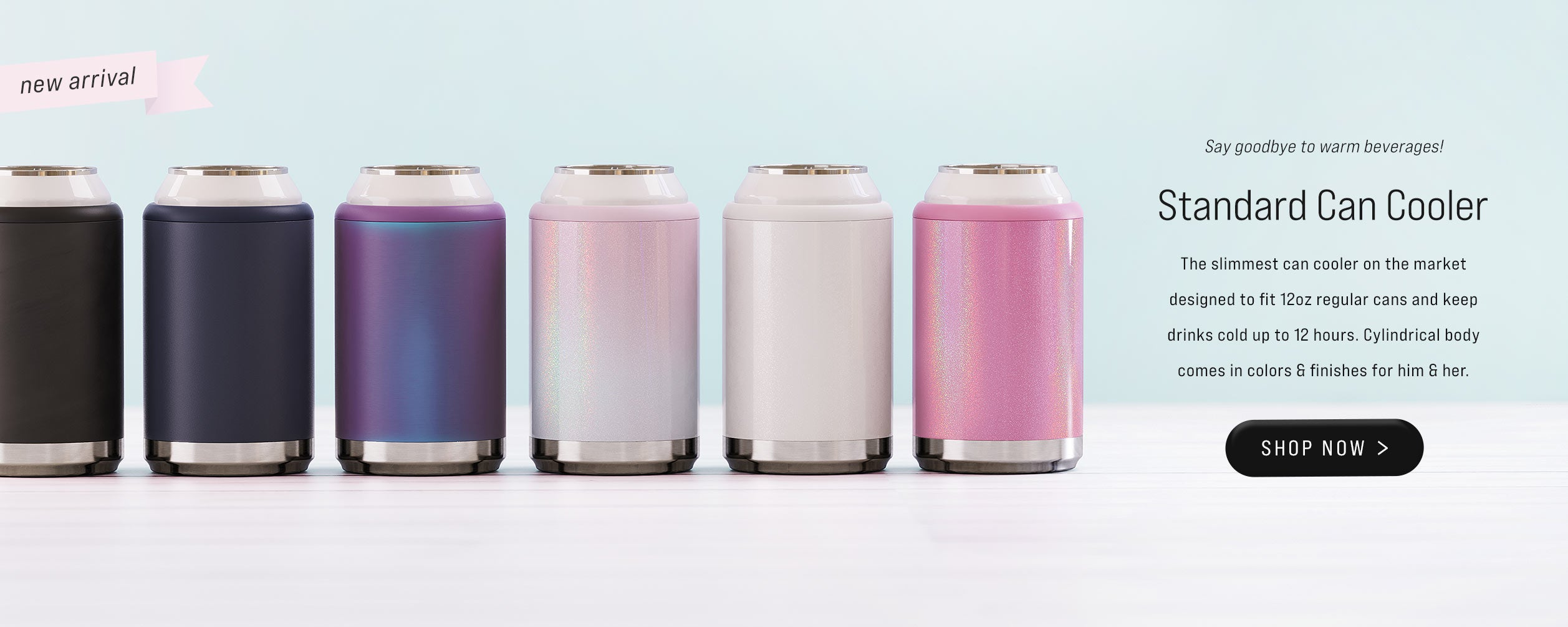 In Stock Page for Standard Can Coolers - 12 oz beverages keep your drink cold and chilled for up to 12 hours